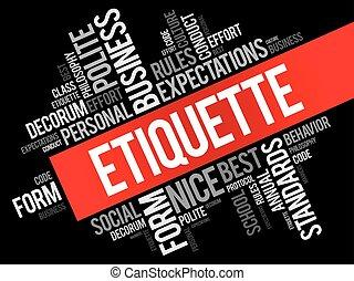 Etiquette word cloud collage, social business concept on...