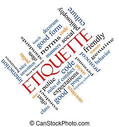 Etiquette Word Cloud Concept Angled - Etiquette Word Cloud...