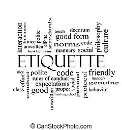 Etiquette Word Cloud Concept in black and white with great...