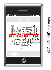 Etiquette Word Cloud Concept of Touchscreen Phone with great terms such as manners, polite, nice and more.