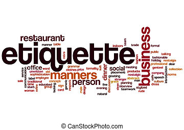 Etiquette word cloud - Etiquette concept word cloud...