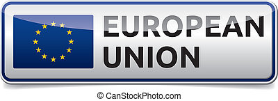EU flag - Isolated glossy Board with European union text and...