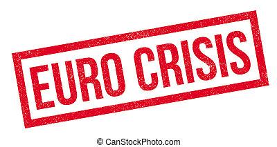 Euro Crisis rubber stamp