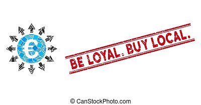 Euro Payments Mosaic and Grunge Be Loyal. Buy Local. Stamp ...