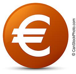 Euro sign icon brown round button