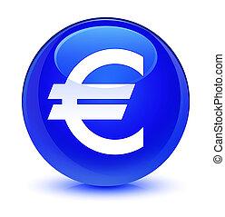 Euro sign icon glassy blue round button