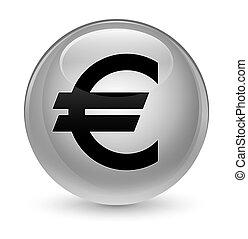 Euro sign icon glassy white round button