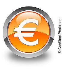 Euro sign icon glossy orange round button