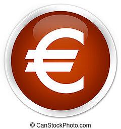 Euro sign icon premium brown round button