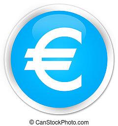 Euro sign icon premium cyan blue round button