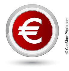 Euro sign icon prime red round button