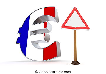 shiny metallic Euro symbol with a french flag on it's front - a red and white triangular warning sign stands next to it