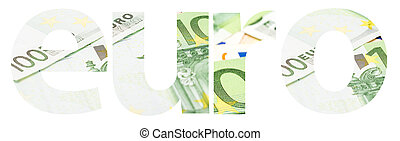 Euro Word Abstract Isolated Made Of Euro Money