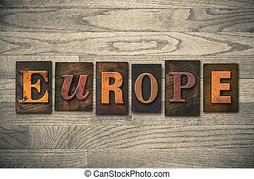 Europe Concept Wooden Letterpress Type