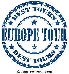 Europe Tour-stamp - Grunge rubber stamp with text Europe ...