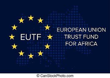 European Union Emergency Trust Fund for Africa (EUTF) concept