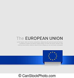 European union flag background. European union flag with blue ribbon on a white background. EU poster. Layout banner. Cover template. Vector simple flat design
