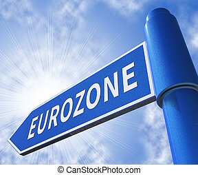 Eurozone Sign Meaning Euro Politics 3d Illustration -...