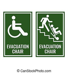 Evacuation chair green signboards for case of emergency....