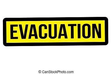 Evacuation stamp typ - Evacuation stamp. Typographic label,...