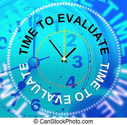 evaluación, medios, evaluar, tasar, tiempo, tasación