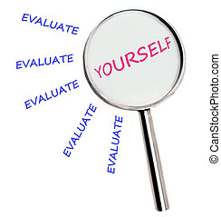 Evaluate yourself text magnified on white