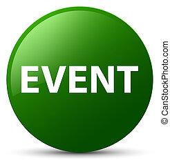 Event green round button