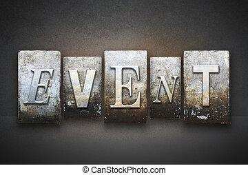 The word EVENT written in vintage letterpress type