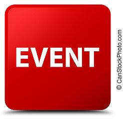 Event red square button