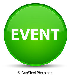 Event special green round button