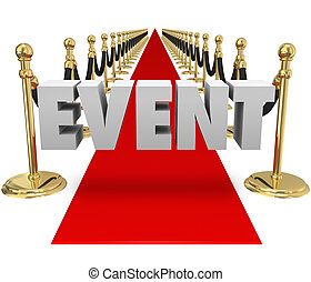 Event Word Red Carpet Exclusive VIP Event Runway - Event...