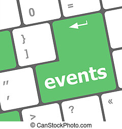 events button on the keyboard - holiday concept