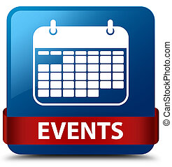 Events (calendar icon) blue square button red ribbon in middle