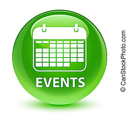 Events (calendar icon) glassy green round button