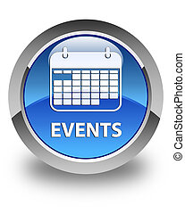 Events (calendar icon) glossy blue round button