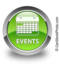 Events (calendar icon) glossy green round button