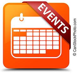 Events (calendar icon) orange square button red ribbon in corner