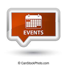 Events (calendar icon) prime brown banner button