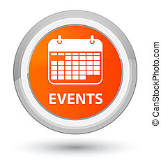 Events (calendar icon) prime orange round button