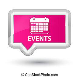 Events (calendar icon) prime pink banner button