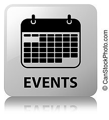 Events (calendar icon) white square button