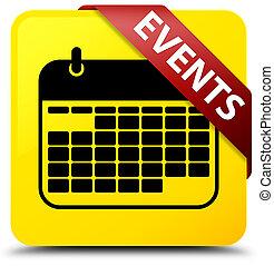Events (calendar icon) yellow square button red ribbon in corner