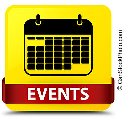 Events (calendar icon) yellow square button red ribbon in middle