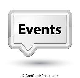 Events prime white banner button