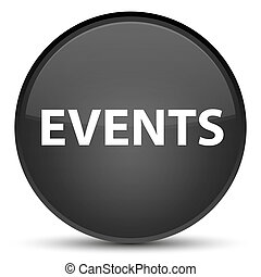 Events special black round button