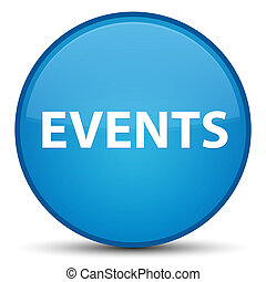 Events special cyan blue round button