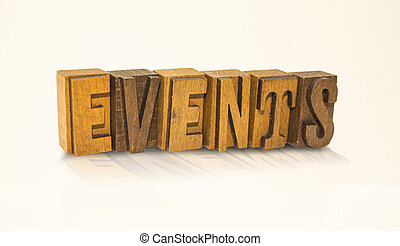 Events Word Block Letters - Isolated White Background - ...