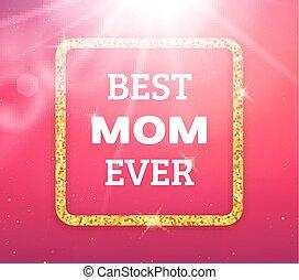 ever., fostrar, hälsning, bäst, mamma, dag, kort, lycklig