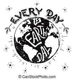 Every day is Earth day holiday illustration
