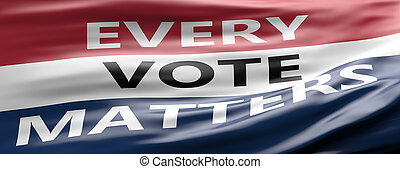 EVERY VOTE MATTERS text on american flag colors with patriotic stars background. USA elections. 3d illustration
